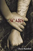 Scars by Cheryl Rainfield