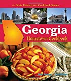 Georgia Hometown Cookbook (State Hometown…