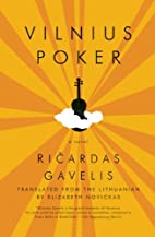 Vilnius Poker by Ricardas Gavelis