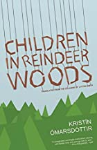 Children in Reindeer Woods by Kristín…