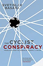 The Cyclist Conspiracy by Svetislav Basara
