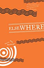 Elsewhere (Poets in the World) by Eliot…