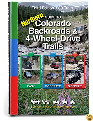 TGuide to Northern Colorado Backroads & 4-Wheel-Drive Trails 3rd Edition (Funtreks Guidebooks)