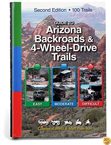 TGuide to Arizona Backroads & 4-Wheel-Drive Trails 2nd Edition
