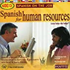 Spanish for Human Resources (Spanish on the…