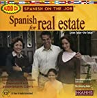 Spanish for Real Estate (Spanish on the Job)…
