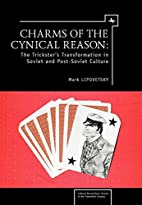 Charms of Cynical Reason: Tricksters in…