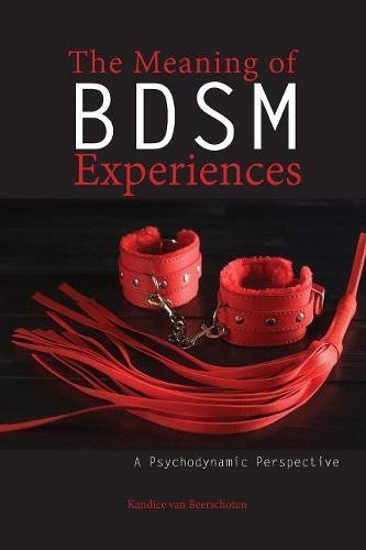 the-meaning-of-bdsm-experiences-a-psychodynamic-perspective