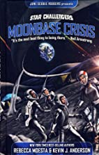 Star Challengers Moonbase Crisis by Rebecca…