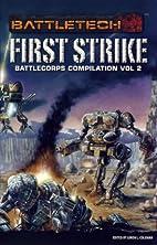 First Strike: BattleCorps Anthology Vol 2 by…