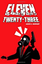 Eleven Twenty-Three by Jason S Hornsby