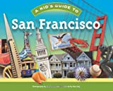 Sara Day: A Kid's Guide to San Francisco