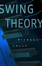 Swing Theory by Michael Lally