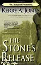 The Stone's Release by Kerry A. Jones