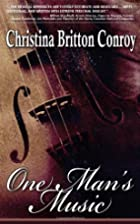One Man's Music by Christina Britton…