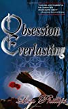 Phillips, Lisa: Obsession Everlasting