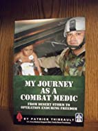 My Journey As a Combat Medic (From Desert…