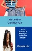 kids-under-construction-simple-solutions-to-help-fight-childhood-obesity
