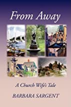 From Away: A Church Wife's Tale by…