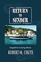 Return to Sender: Sequel to Coming Home by…