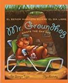 Mr. Groundhog Wants the Day Off by Pat…