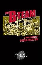 The B-Team by David Holstein