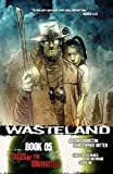 Johnston, Antony: Wasteland Book 5: Tales of the Uninvited