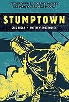Stumptown, Volume 1: The Case of the Girl…