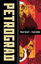 Petrograd by Philip Gelatt