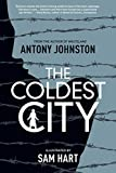 Antony Johnston: The Coldest City
