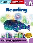 Grade 6 Reading (Kumon Reading Workbooks) by…