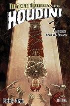 The Secret Adventures of Houdini: Book One…