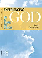 Experiencing God in a Time of Crisis by…