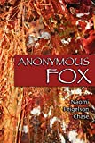 Chase, Naomi Feigelson: Anonymous Fox