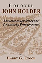 Colonel John Holder Boonesborough Defender &…