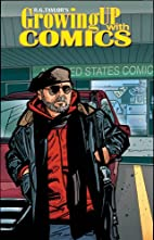 Growing Up With Comics by Peter Bierkemo