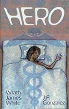 Hero by Wrath James White