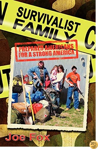 TSurvivalist Family Prepared Americans for a Strong America