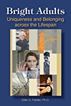 Bright adults : uniqueness and belonging…