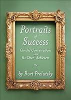 Portraits of Success: Candid Conversations…