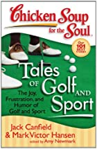 Chicken Soup for the Soul: Tales of Golf and…