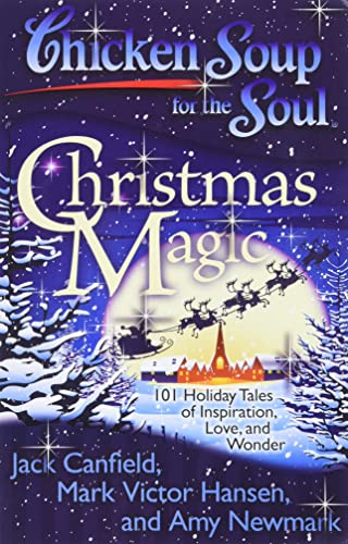 chicken-soup-for-the-soul-christmas-magic-101-holiday-tales-of-inspiration-love-and-wonder