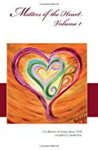 Matters of the Heart - Volume 1 by Sandra…