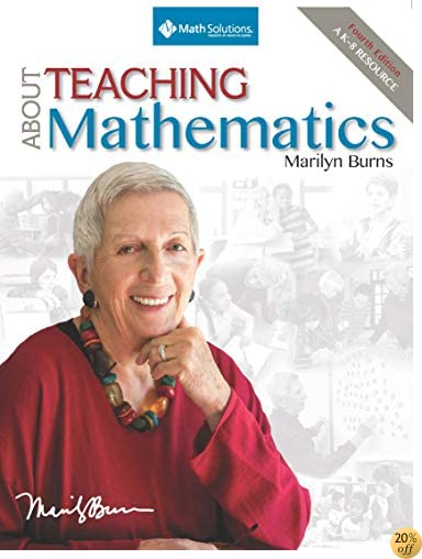 TAbout Teaching Mathematics: A K-8 Resource (4th Edition)