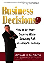 Business Decisions! How to Be More Decisive…