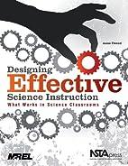 Designing Effective Science Instruction:…