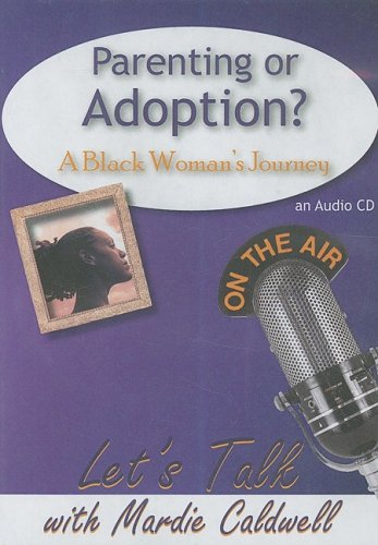 parenting-or-adoption-a-black-womans-journey-lets-talk-american-carriage-house