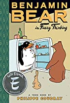 Benjamin Bear in Fuzzy Thinking by Philippe…