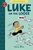 Bliss, Harry: Luke on the Loose: Toon Books Level 2