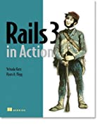 Rails 3 in Action by Ryan Bigg